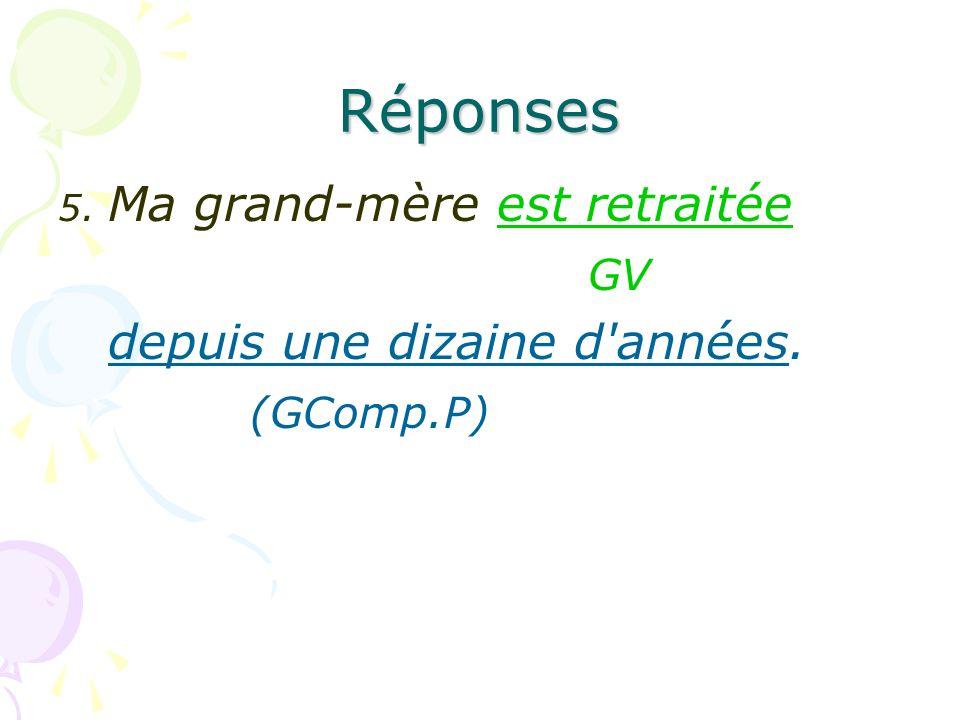 Réponses GV depuis une dizaine d années. (GComp.P)