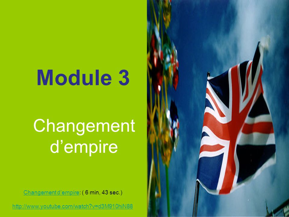 Module 3 Changement d'empire