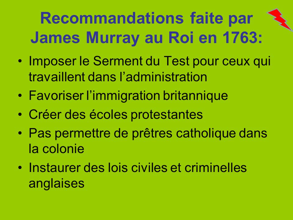 Recommandations faite par James Murray au Roi en 1763: