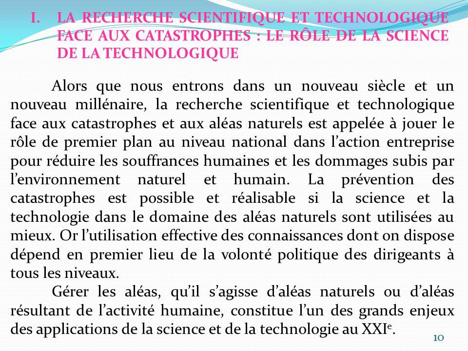 LA RECHERCHE SCIENTIFIQUE ET TECHNOLOGIQUE FACE AUX CATASTROPHES : LE RÔLE DE LA SCIENCE DE LA TECHNOLOGIQUE