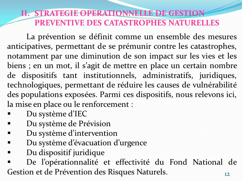 STRATEGIE OPERATIONNELLE DE GESTION PREVENTIVE DES CATASTROPHES NATURELLES