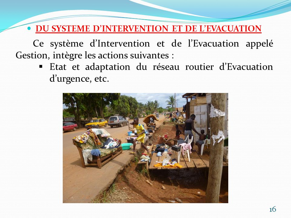 DU SYSTEME D'INTERVENTION ET DE L'EVACUATION