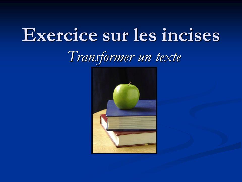 Exercice sur les incises