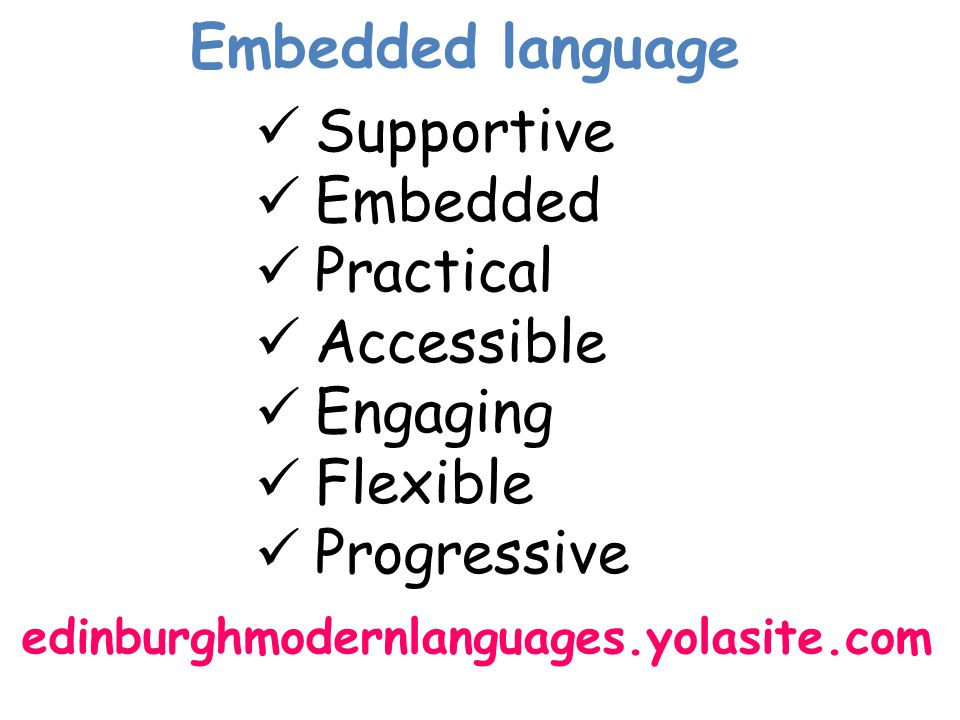 Embedded language Supportive Embedded Practical Accessible Engaging