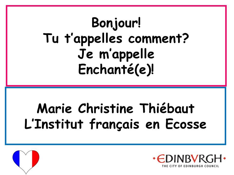 Marie Christine Thiébaut L'Institut français en Ecosse