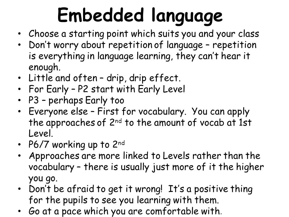 Embedded language Choose a starting point which suits you and your class.