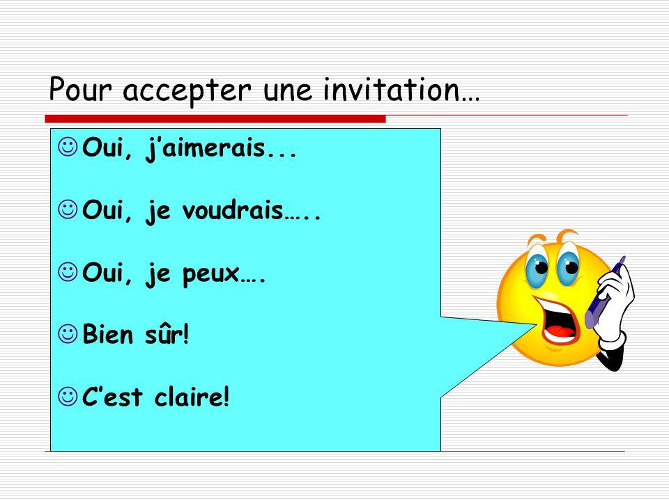 Pour accepter une invitation…