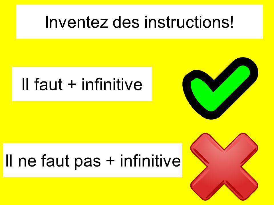Inventez des instructions!