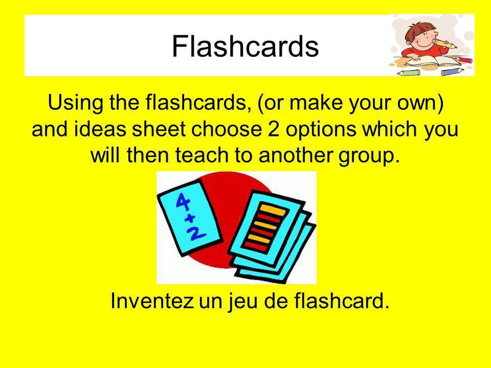 Inventez un jeu de flashcard.