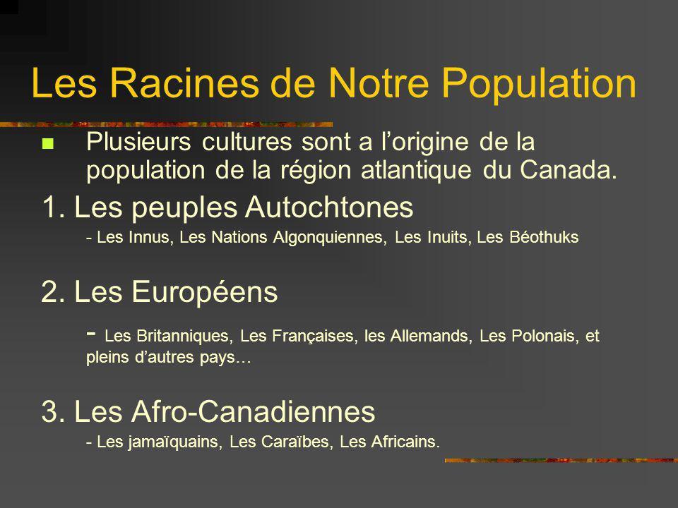 Les Racines de Notre Population