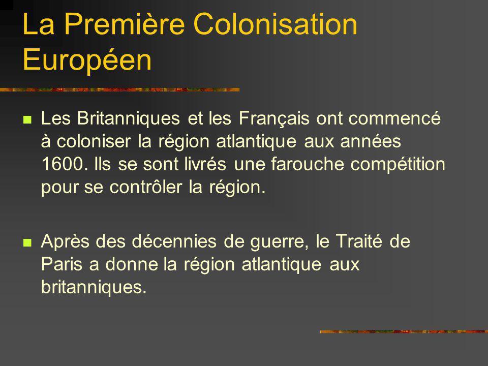 La Première Colonisation Européen