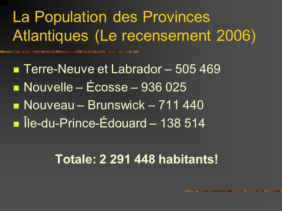 La Population des Provinces Atlantiques (Le recensement 2006)