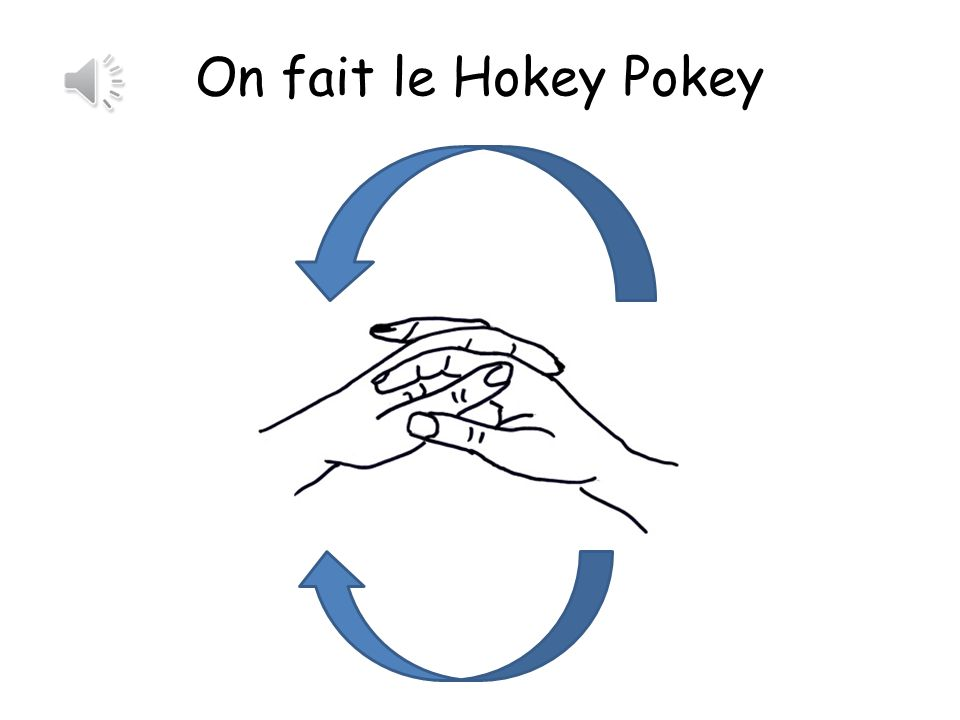 On fait le Hokey Pokey