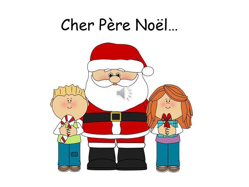 Cher Père Noël… Dear santa…