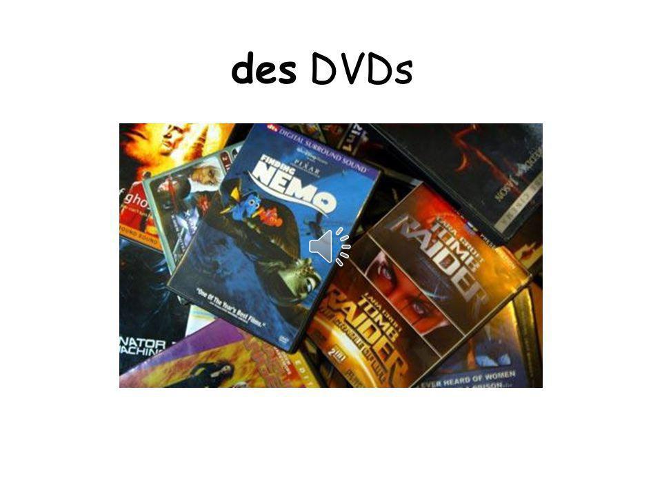 des DVDs