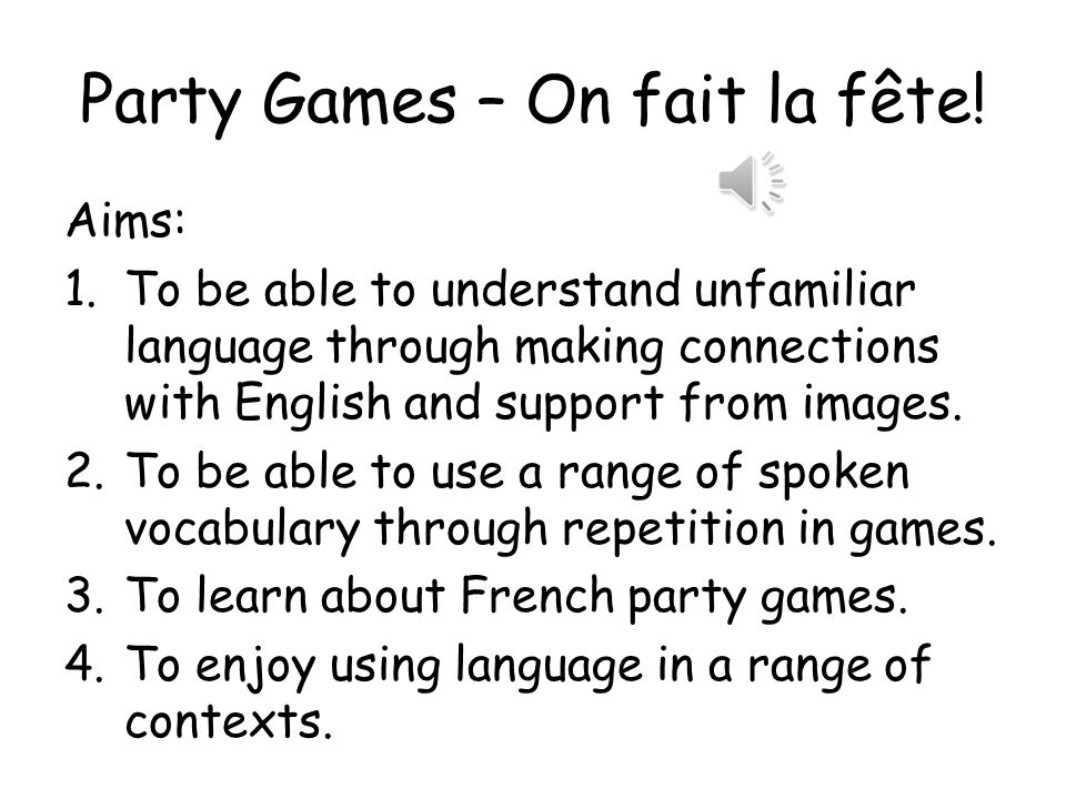 Party Games – On fait la fête!