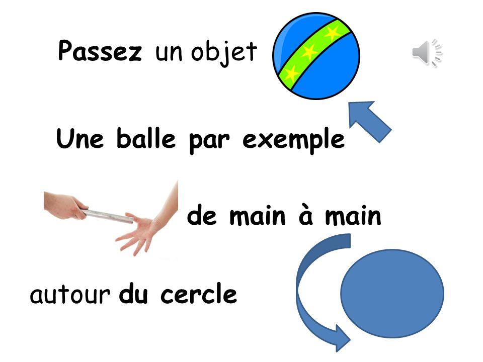 Une balle par exemple de main à main