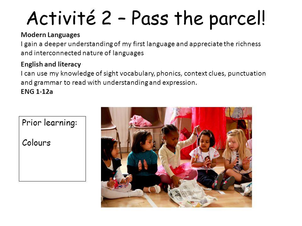Activité 2 – Pass the parcel!