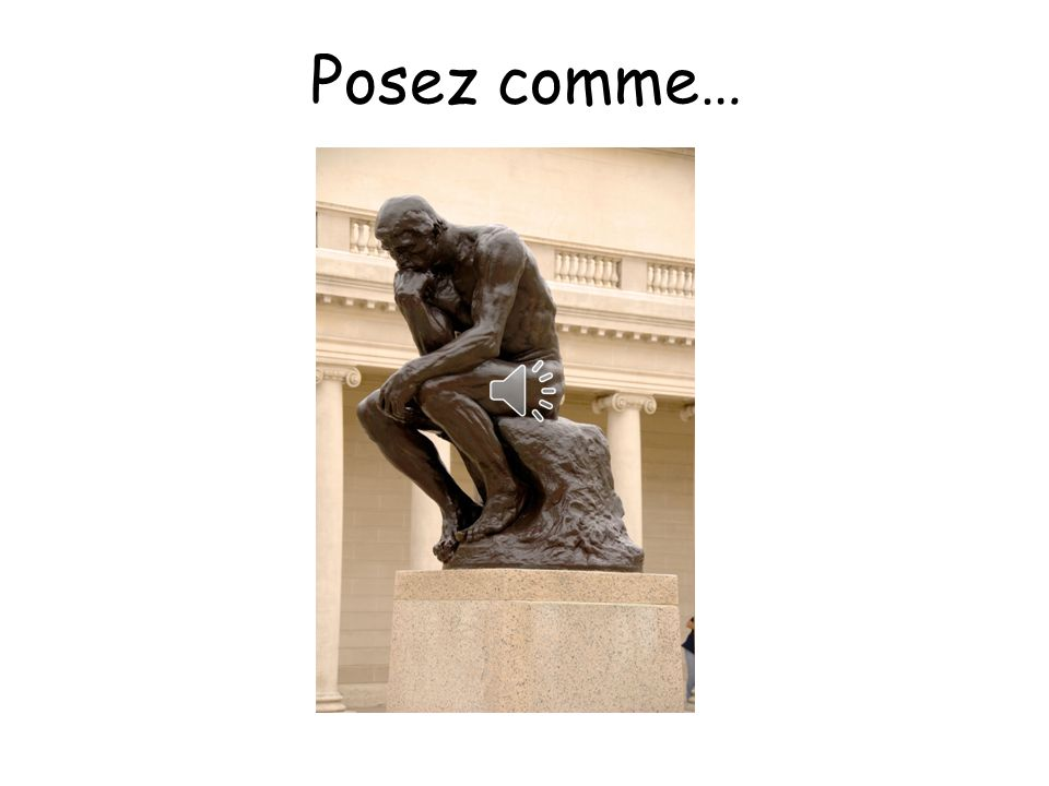 Posez comme… Pose like….