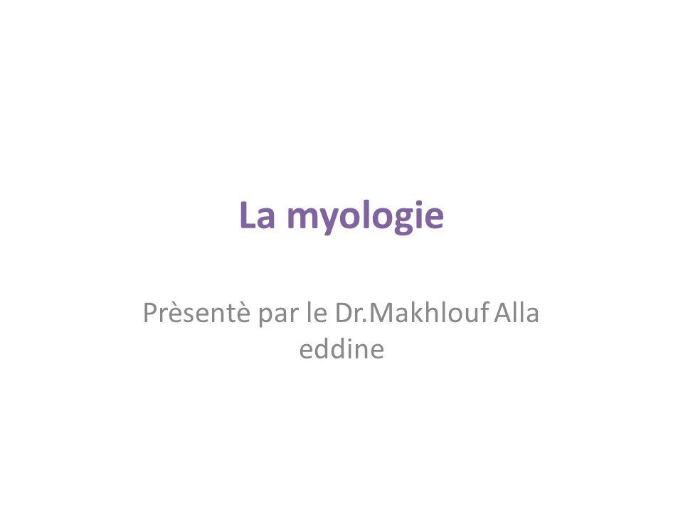 Prèsentè par le Dr.Makhlouf Alla eddine