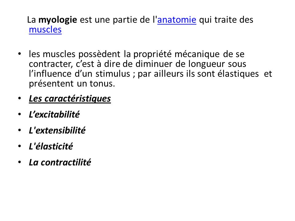 La myologie est une partie de l anatomie qui traite des muscles