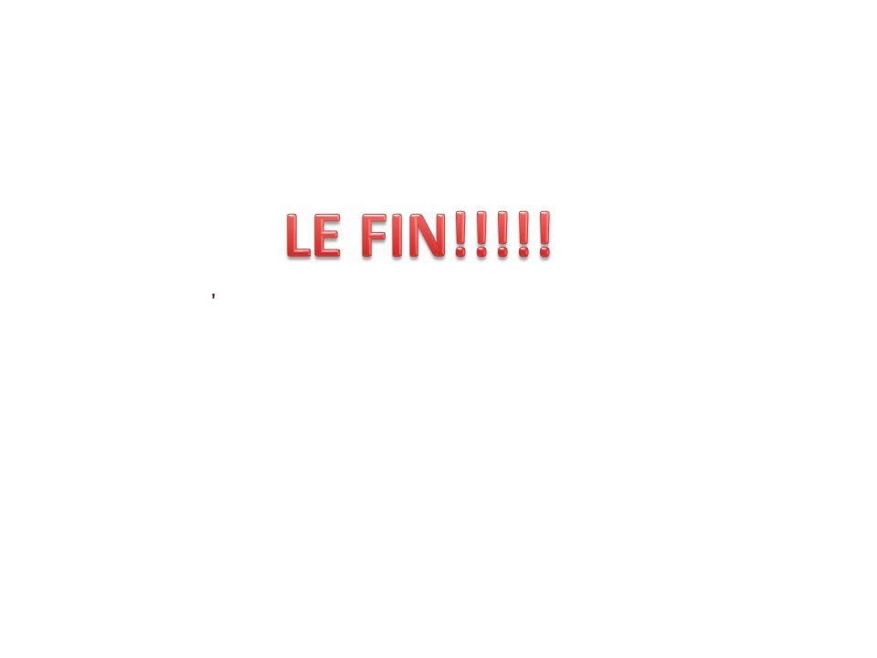 LE FIN!!!!!