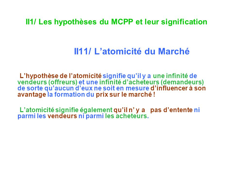 II1/ Les hypothèses du MCPP et leur signification