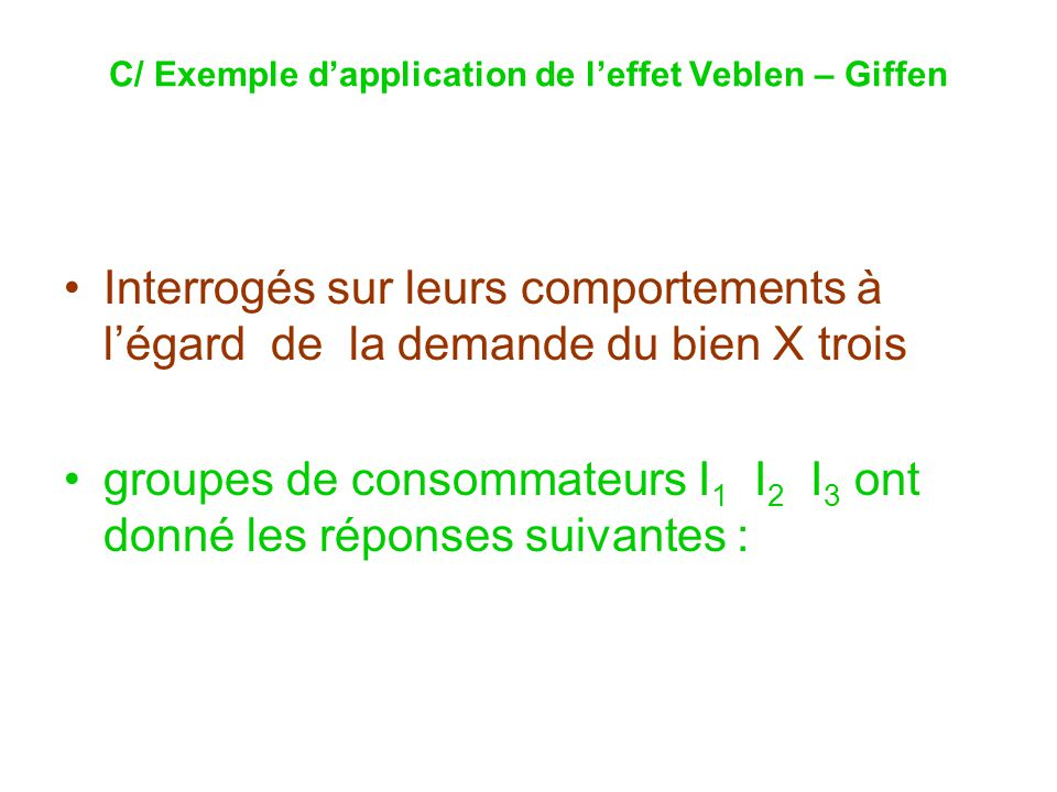 C/ Exemple d'application de l'effet Veblen – Giffen