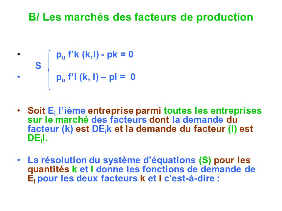 B/ Les marchés des facteurs de production