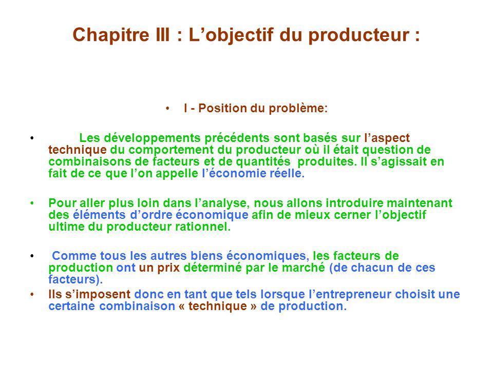 Chapitre III : L'objectif du producteur :