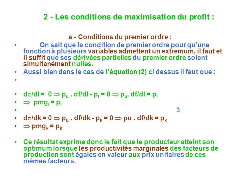 a - Conditions du premier ordre :