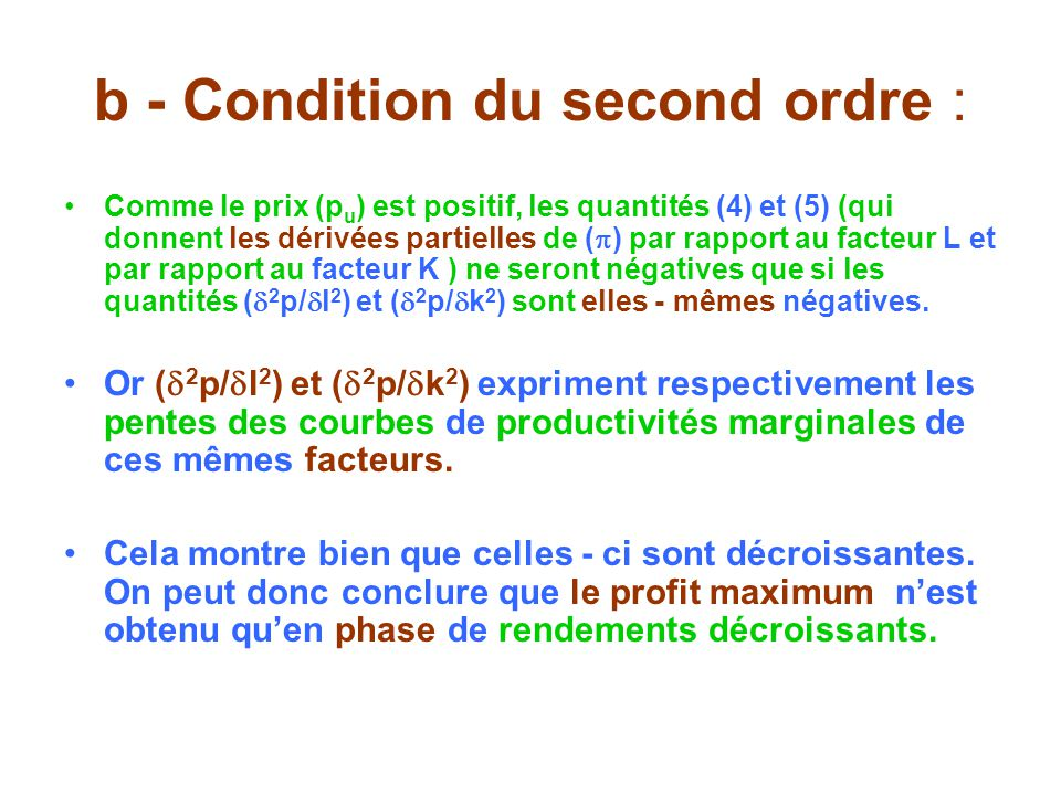 b - Condition du second ordre :