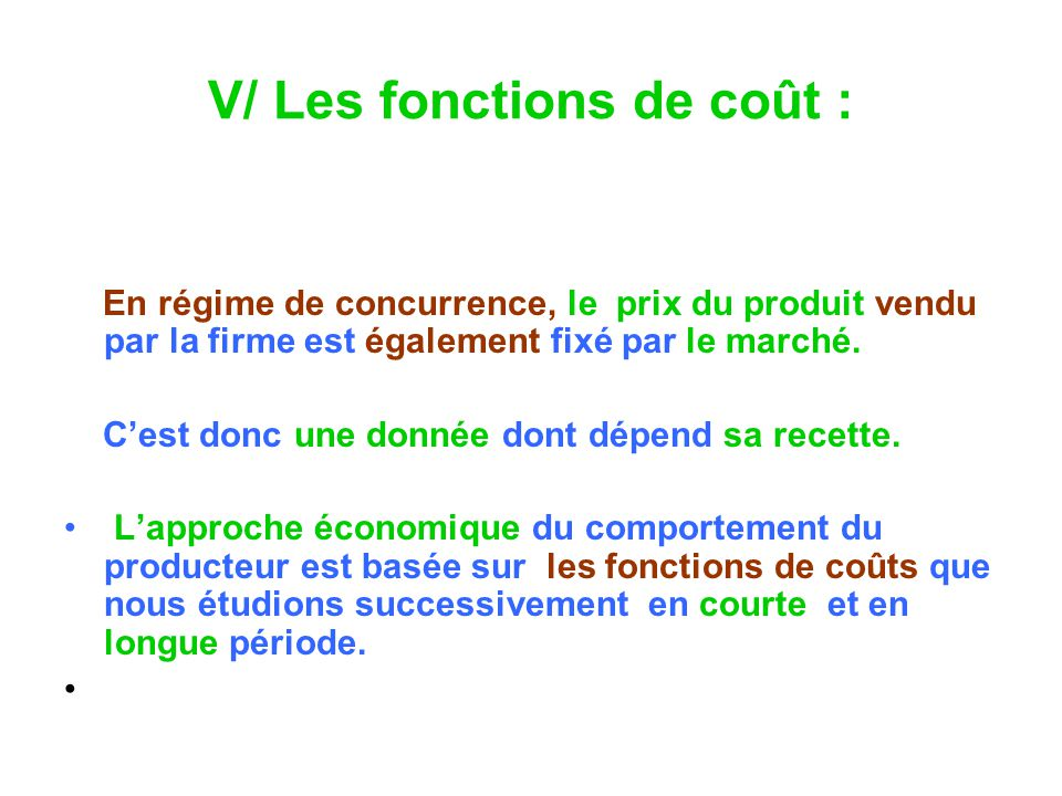 V/ Les fonctions de coût :