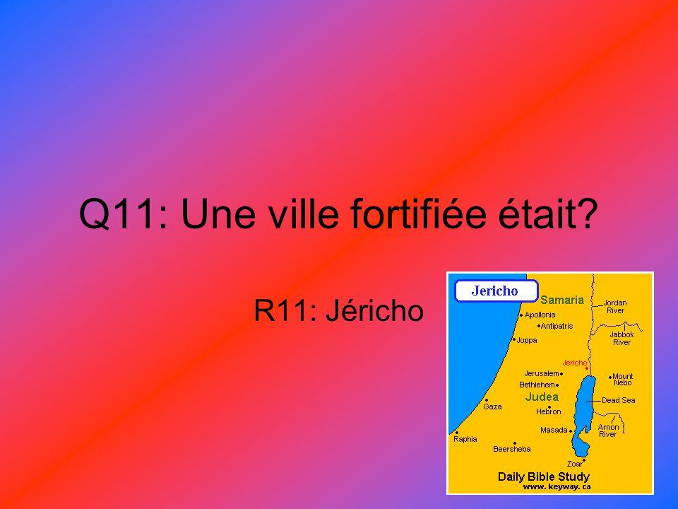 Q11: Une ville fortifiée était