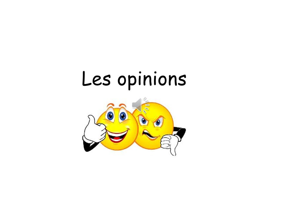 Les opinions I love