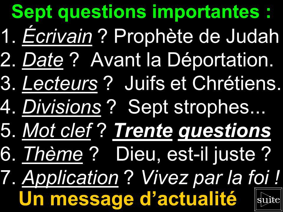 Sept questions importantes :