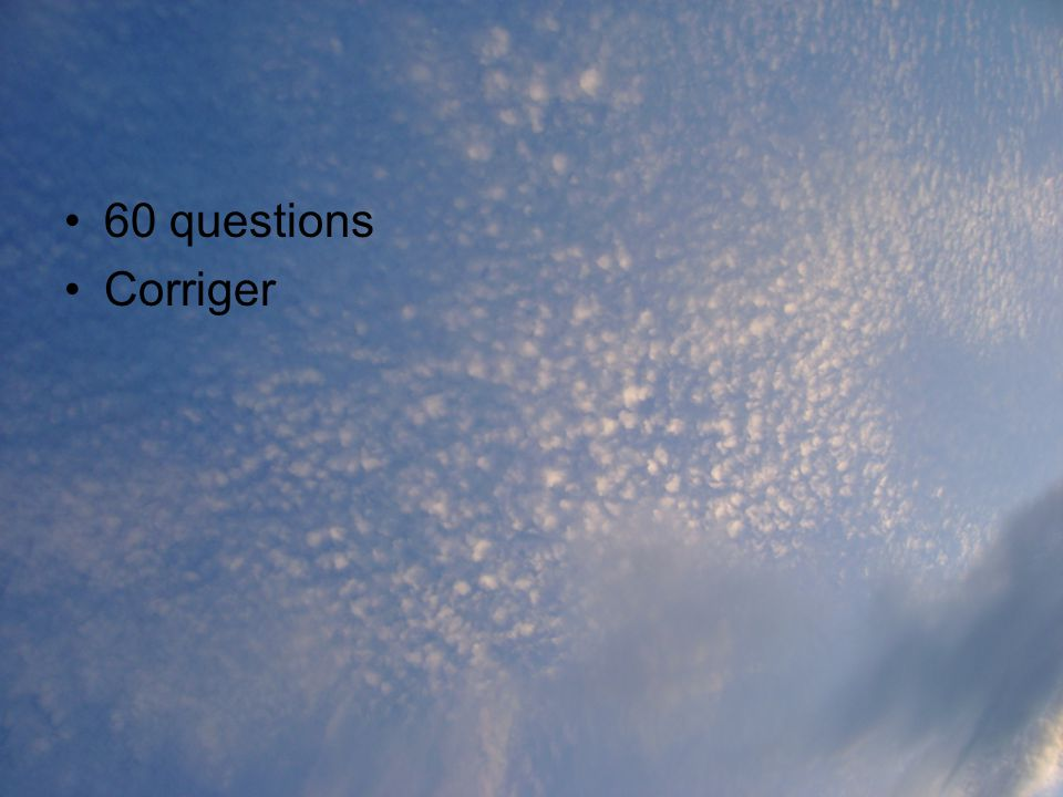 60 questions Corriger