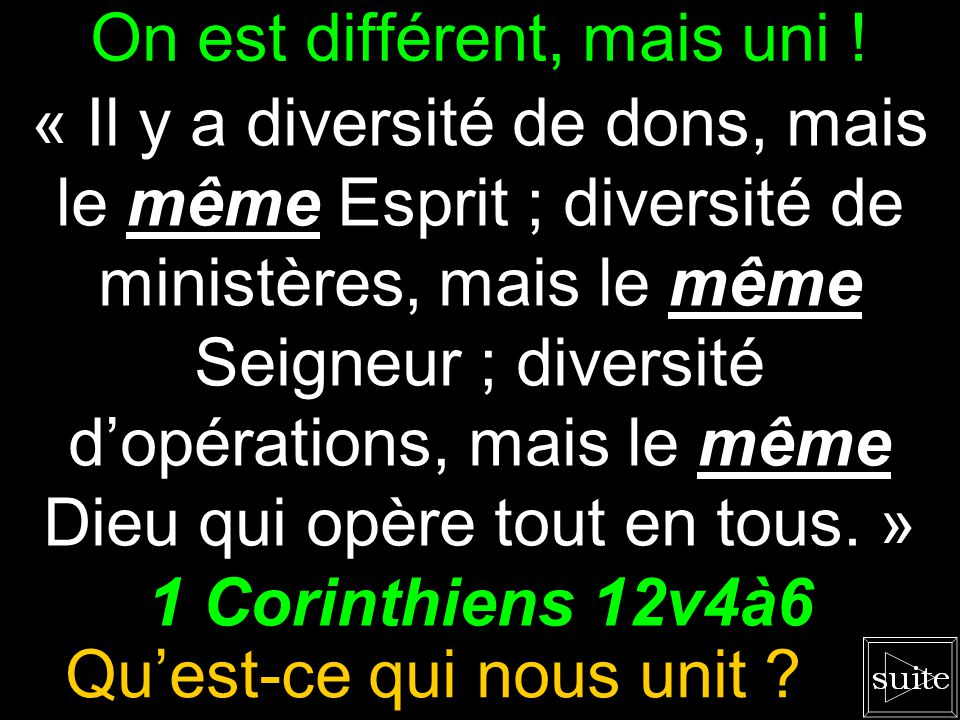 On est différent, mais uni !