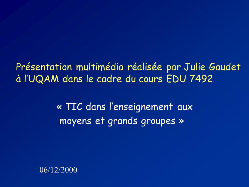 Présentation multimédia réalisée par Julie Gaudet à l'UQAM dans le cadre du cours EDU 7492