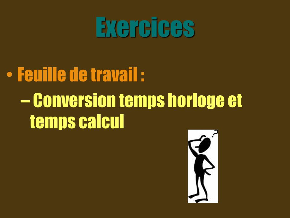 Exercices Feuille de travail :