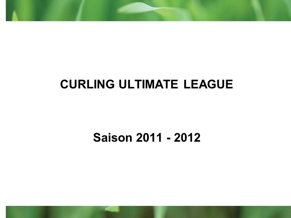CURLING ULTIMATE LEAGUE