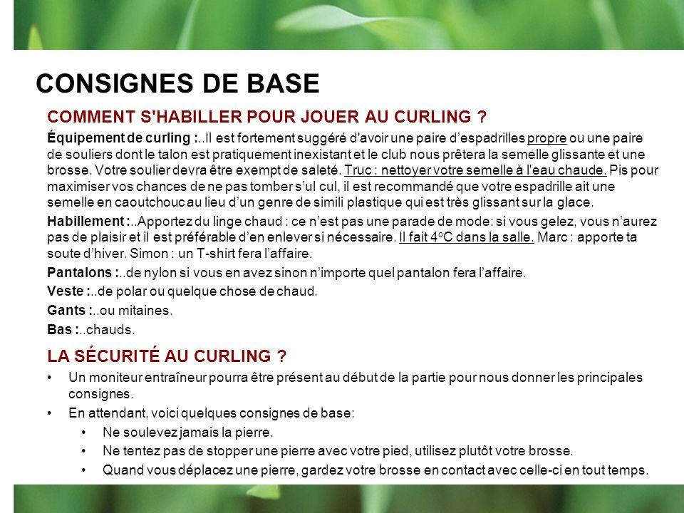 CONSIGNES DE BASE COMMENT S HABILLER POUR JOUER AU CURLING