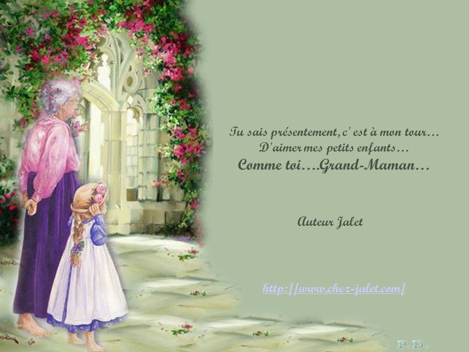 Comme toi….Grand-Maman…