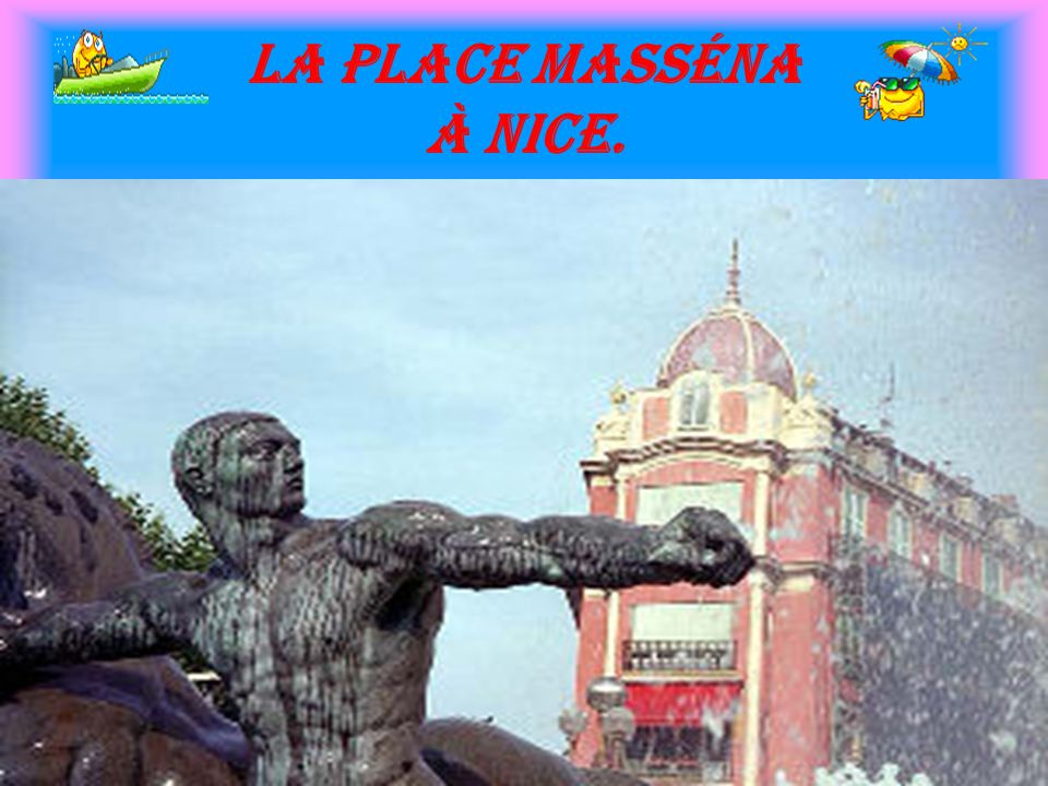 La place Masséna à Nice.