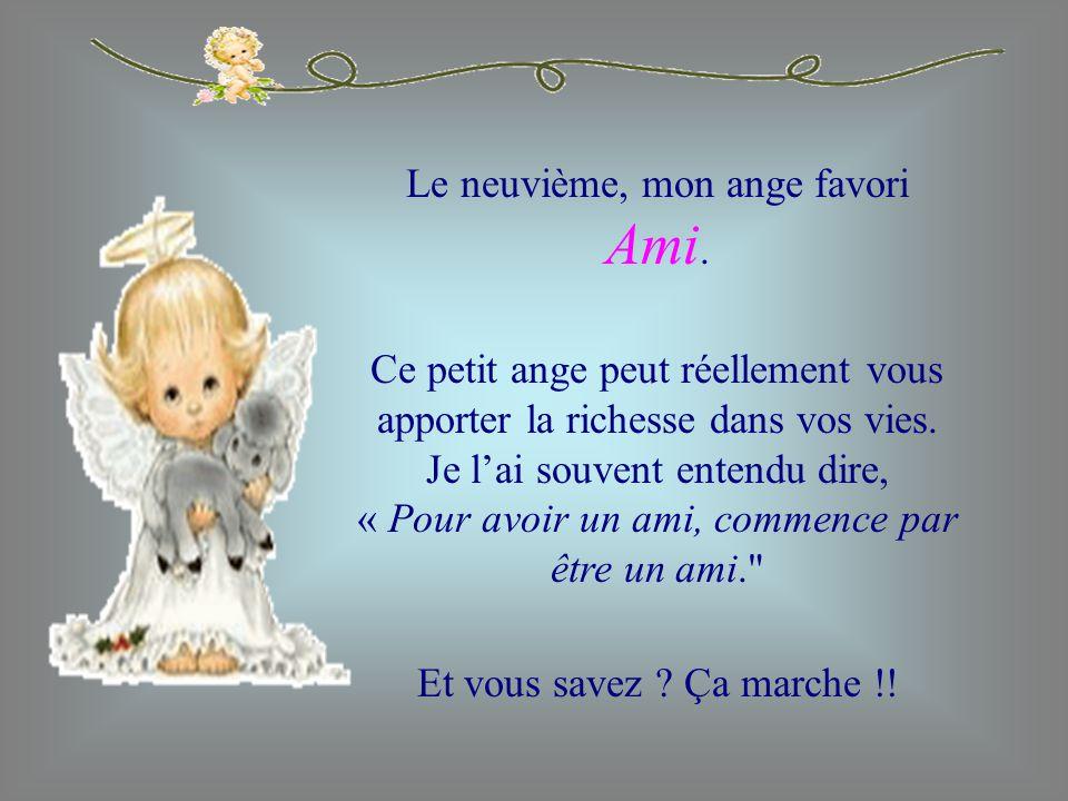Le neuvième, mon ange favori Ami.
