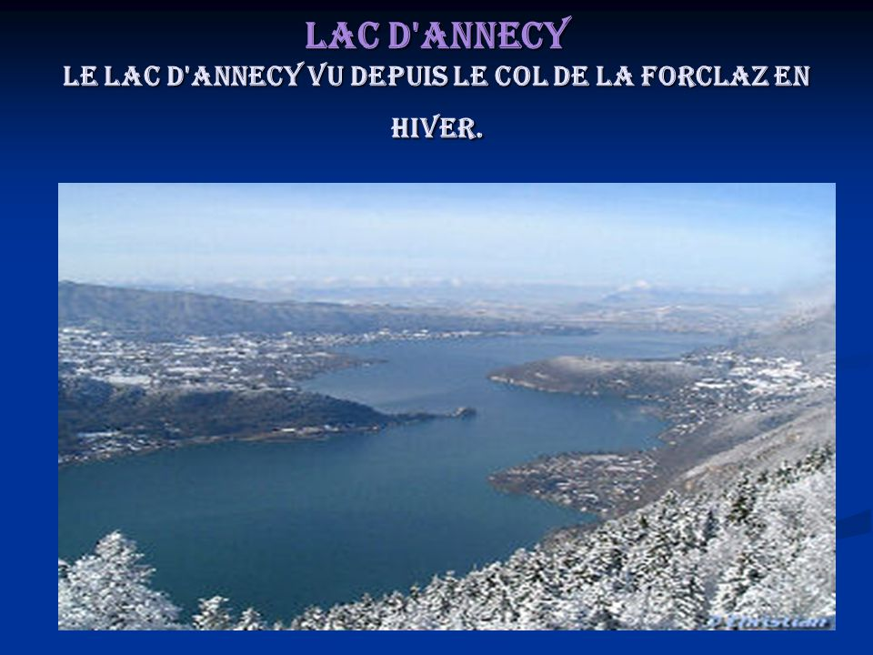 Lac d Annecy Le lac d Annecy vu depuis le col de la Forclaz en hiver.