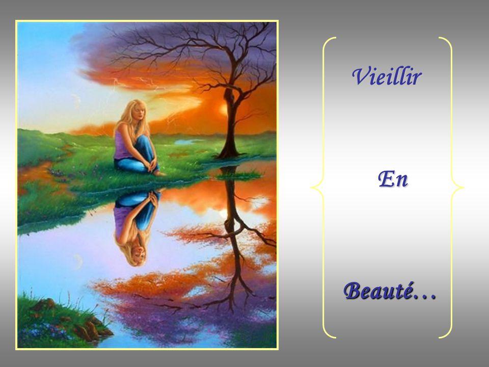 Vieillir En Beauté…