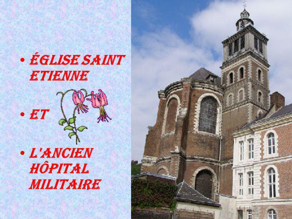 Église saint Etienne et l ancien hôpital militaire