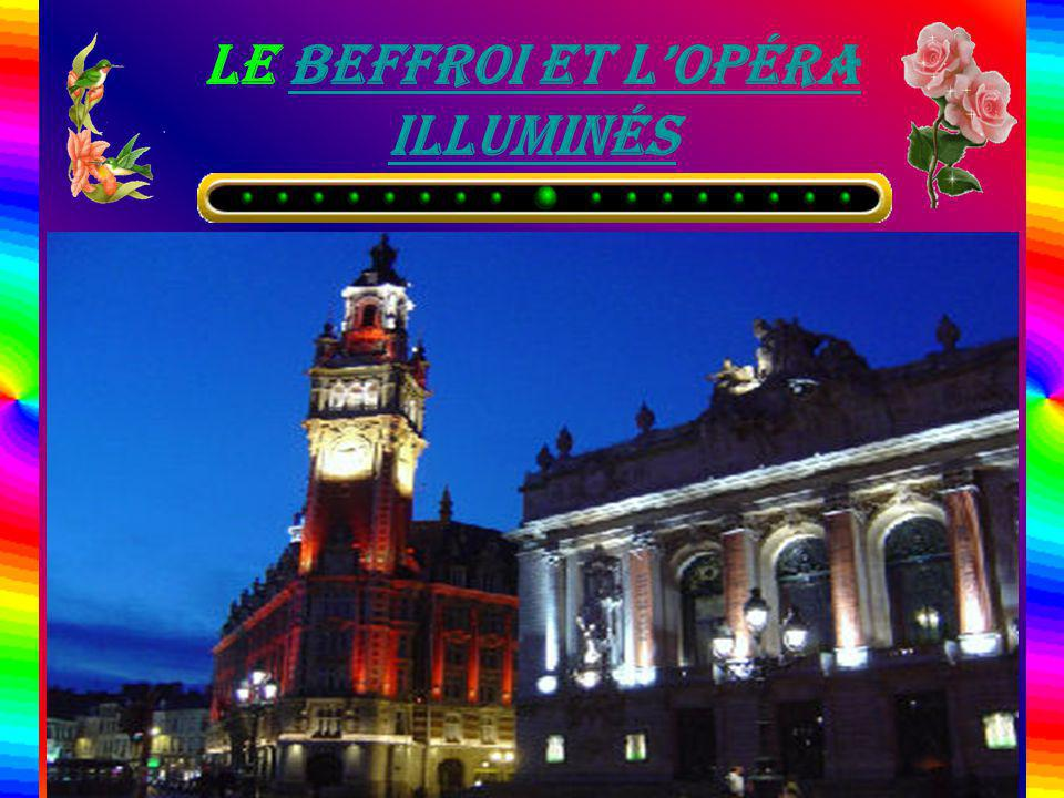 Le Beffroi et l'opéra illuminés