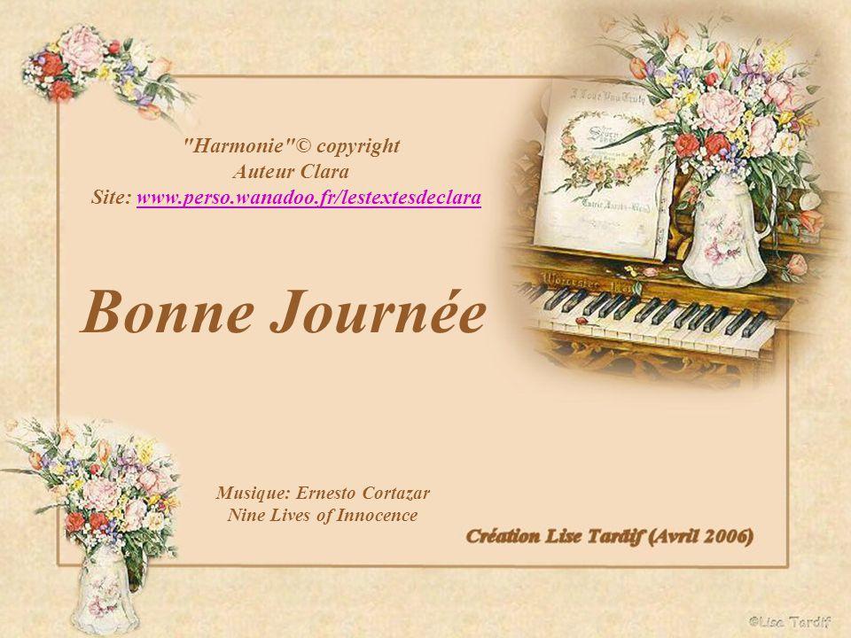 Bonne Journée Harmonie © copyright Auteur Clara